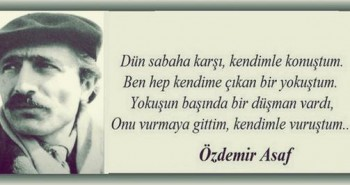 Ozdemir Asaf Dun Sabaha Karsi Siiri
